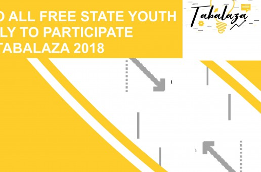 INVITATION TO ALL FREE STATE YOUTH TO APPLY TO PARTICIPATE IN TABALAZA 2018